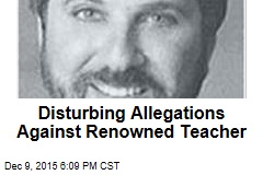 Disturbing Allegations Against Renowned Teacher