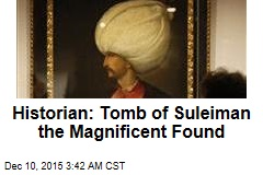 Hungarian: Tomb of Fabled Ottoman Ruler Found