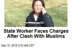State Worker Faces Charges After Clash With Muslims