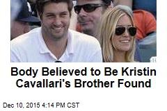 Body Believed to Be Kristin Cavallari's Brother Found