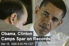 Obama, Clinton Camps Spar on Records