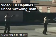 Video: LA Deputies Shoot 'Crawling' Man