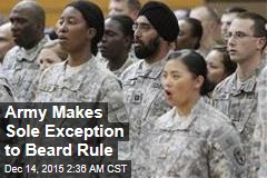 Army Makes Sole Exception to Beard Rule