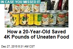 How a 20-Year-Old Saved 4K Pounds of Uneaten Food