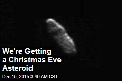 We're Getting a Christmas Eve Asteroid