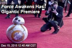 Force Awakens Has Gigantic Premiere