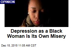 Depression as a Black Woman Is Its Own Misery
