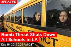 Bomb Threat Shuts Down Schools in LA