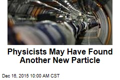 CERN Physicists May Have Found Another New Particle