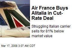 Air France Buys Alitalia in Cut-Rate Deal