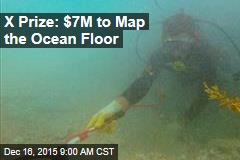 X Prize: $7M to Map the Ocean Floor