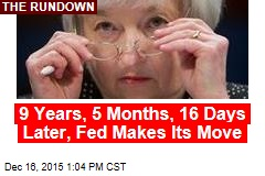 9 Years Later, Fed Makes Its Move