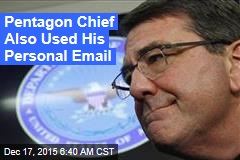Defense Secretary Used Personal Email Account
