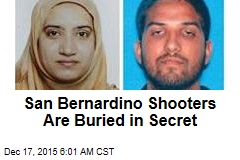 San Bernardino Shooters Are Buried in Secret