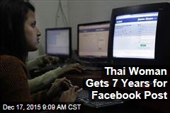 Thai Woman Gets 7 Years for Facebook Post
