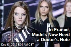 In France, Models Now Need a Doctor's Note