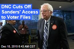 DNC Cuts Off Sanders' Access to Voter Files