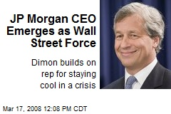 JP Morgan CEO Emerges as Wall Street Force