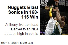 Nuggets Blast Sonics in 168-116 Win