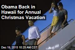 Obama Back in Hawaii for Annual Christmas Vacation