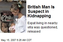 British Man Is Suspect in Kidnapping