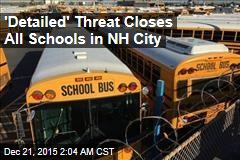 'Detailed' Threat Closes All Schools in NH City