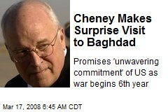Cheney Makes Surprise Visit to Baghdad