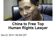 China to Free Top Human Rights Lawyer