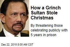 How a Grinch Sultan Stole Christmas