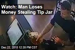 Watch: Man Loses Money Stealing Tip Jar