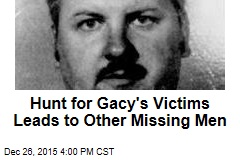 Hunt for Gacy's Victims Leads to Other Missing Men