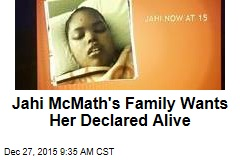 Jahi McMath's Family Wants Her Declared Alive