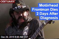 Motörhead Frontman Dies at 70