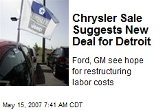 Chrysler Sale Suggests New Deal for Detroit