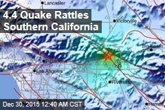 4.4 Quake Rattles Southern California