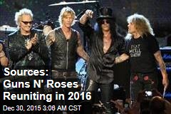 Sources: Guns N' Roses Reuniting in 2016
