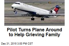 Pilot Turns Plane Around to Help Grieving Family