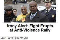 Irony Alert: Fight Erupts at Anti-Violence Rally