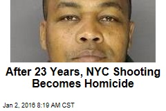 After 23 Years, NYC Shooting Becomes Homicide