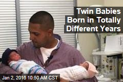 Twin Babies Born in Totally Different Years
