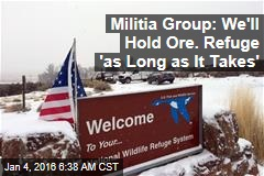 Group Vows to Hold Oregon Refuge Indefinitely