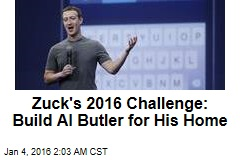 Zuck Has Set Himself a Tough Challenge for 2016