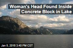 Woman's Head Found Inside Concrete Block in Lake
