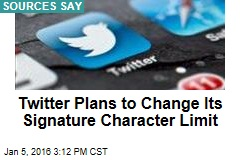 Twitter Plans to Change Its Signature Character Limit