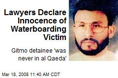 Lawyers Declare Innocence of Waterboarding Victim