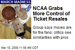 NCAA Grabs More Control of Ticket Resales