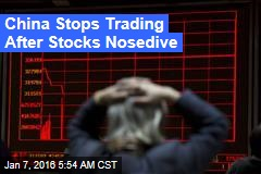 China Stops Trading After Stocks Nosedive