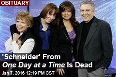 'Schneider' From One Day at a Time Is Dead