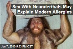 Sex With Neanderthals May Explain Modern Allergies