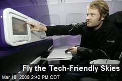 Fly the Tech-Friendly Skies